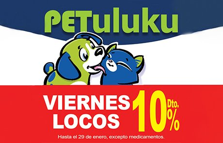 Viernes Locos Promo PETuluku